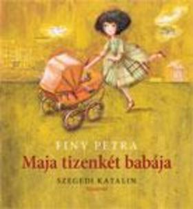 Finy Petra - Maja tizenkét babája