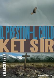 Douglas Preston - Lincoln Child - Két sír