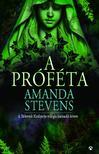 Amanda Stevens - A próféta (Sírkertek királynője 3.)