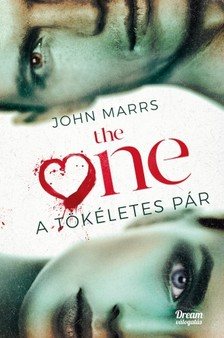 John Marrs - The One - A tökéletes pár [eKönyv: epub, mobi]