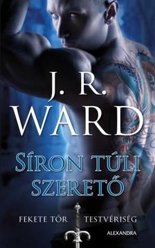 J. R. Ward, - Síron túli szerető [eKönyv: epub, mobi]