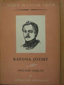 Molnár Miklós - Katona József [antikvár]