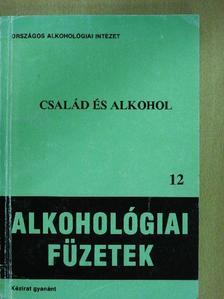 Bakcsi Ildikó - Család és alkohol [antikvár]
