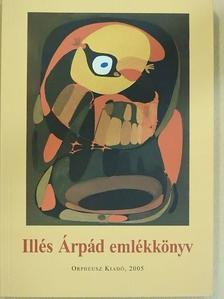 Albert Zsuzsa - Illés Árpád emlékkönyv [antikvár]