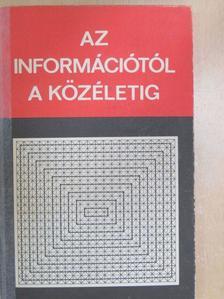 Angelusz Róbert - Az információtól a közéletig [antikvár]