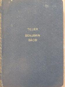 Claude Tillier - Benjámin bácsi [antikvár]