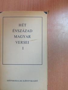 Erdélyi János - Hét évszázad magyar versei I. (töredék) [antikvár]