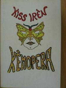 Kiss Irén - Kémopera [antikvár]