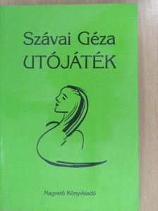 Szávai Géza - Utójáték (dedikált példány) [antikvár]