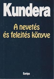 Milan Kundera - A nevetés és felejtés könyve [antikvár]