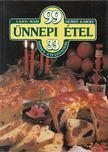 Hemző Károly, Lajos Mari - 99 ünnepi étel 33 színes ételfotóval [antikvár]