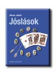 ASTROP, JOHN - JÓSLÁSOK - TITKOK NÉLKÜL