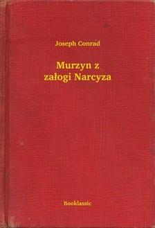 Joseph Conrad - Murzyn z za³ogi Narcyza [eKönyv: epub, mobi]