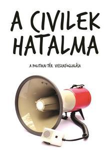 Antal Attila - A CIVILEK HATALMA