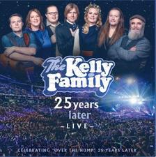 KELLY FAMILY - 25 YEARS LATER - LIVE - 2 CD