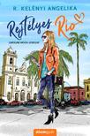 R. Kelényi Angelika - Rejtélyes Rio