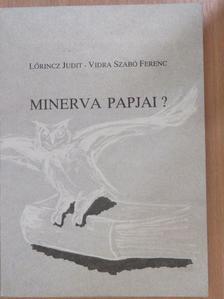 Vidra Szabó Ferenc - Minerva papjai? [antikvár]
