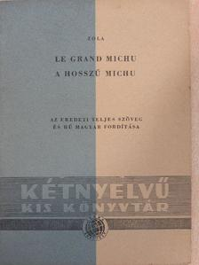 Émile Zola - A hosszú Michu/Böjt [antikvár]