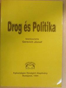 Anna Wolna-Peresson - Drog és Politika [antikvár]