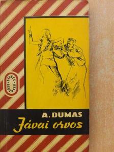 Alexandre Dumas - Jávai orvos [antikvár]
