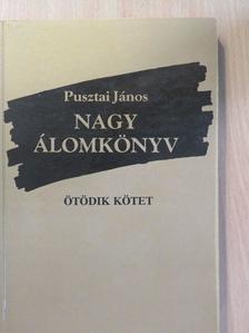 Pusztai János - Nagy álomkönyv V. (aláírt példány) [antikvár]