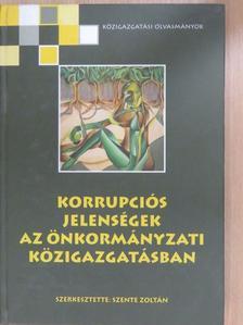 Barsy Miklós - Korrupciós jelenségek az önkormányzati közigazgatásban [antikvár]