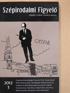 Csepregi János - Szépirodalmi Figyelő 2012/3. [antikvár]
