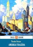 Theodore Dreiser - Amerikai tragédia [eKönyv: epub, mobi]