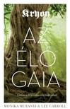 Lee Caroll - Kryon Monika Muranyi, - Az élő Gaia [eKönyv: epub, mobi]