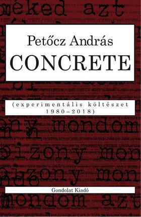 CONCRETE. Experimentális költészet 1980-2018