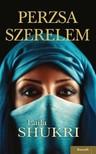 LAILA SHUKRI - Perzsa szerelem [eKönyv: epub, mobi]