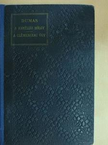 Alexandre Dumas - A kaméliás hölgy/A Clémenceau ügy [antikvár]