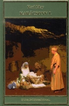 Karl May - Karácsony I.- Indián történetek