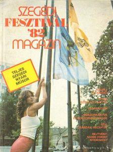 Brichta János (szerk.) - Szegedi Fesztivál 1982 magazin [antikvár]