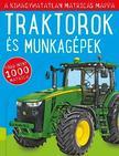 Traktorok és munkagépek - A kihagyhatatlan matricás mappa - Matricás foglalkoztatókönyv