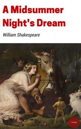 William Shakespeare - A Midsummer Night's Dream [eKönyv: epub, mobi]