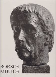 László Gyula - Borsos Miklós [antikvár]