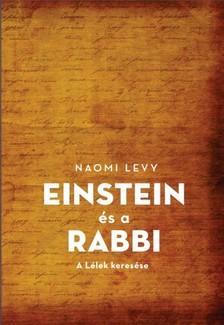 Naomi Levy - Einstein és a rabbi [eKönyv: epub, mobi]