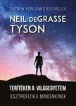Neil deGrasse Tyson - Terítéken a világegyetem [eKönyv: epub, mobi]