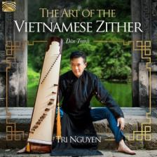 TRI NGUYEN - THE ART OF THE VIETNAMESE ZITHER CD