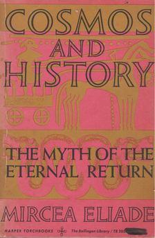 Mircea Eliade - Cosmos and History [antikvár]