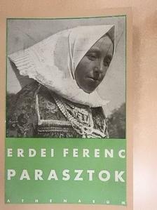 Erdei Ferenc - Parasztok [antikvár]