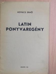 Kovács Ernő - Latin ponyvaregény [antikvár]
