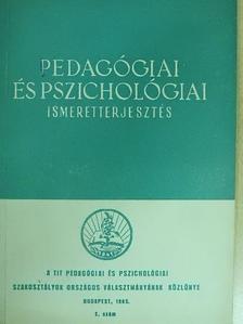 Dr. Kiss Tihamér - Pedagógiai és pszichológiai ismeretterjesztés 1965/2. [antikvár]