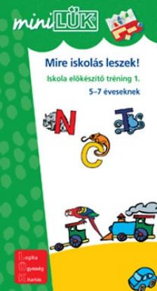 LDI-224 - Mire iskolás leszek! - Iskola előkészítő tréning 1. 5-7 éveseknek