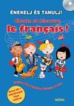 Énekelj és tanulj franciául! - Chante et découvre le francais!