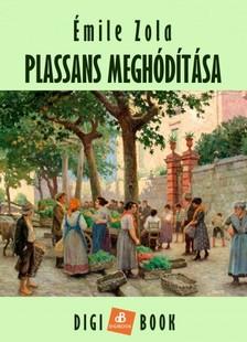 ÉMILE ZOLA - Plassans meghódítása [eKönyv: epub, mobi]