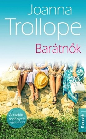 Joanna Trollope - Barátnők [eKönyv: epub, mobi]