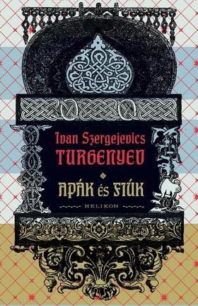 Ivan Szergejevics Turgenyev - Apák és fiúk