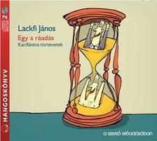 Laczkfi János - Egy a ráadás - Hangoskönyv